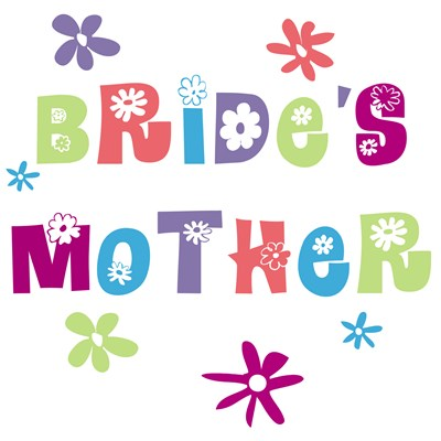 Happy Bride's Mother Gifts & T shirts