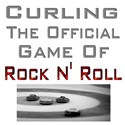 Curling-The Official Game Of Rock N' Roll