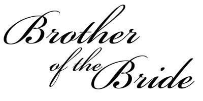 Brother of the Bride (Formal Font)