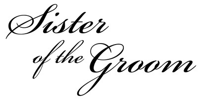 Sister of the Groom (Formal Font)