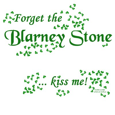 Forget the Blarney Stone
