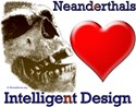 Neanderthals (Heart) Intelligent Design