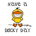 Have a Ducky Day