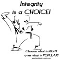 Integrity is a CHOICE!