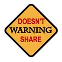 Warning: Doesn't Share