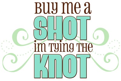 Jenna Faye Design: Buy Me a Shot Guy