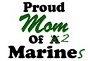 Proud Mom of 2 Marines