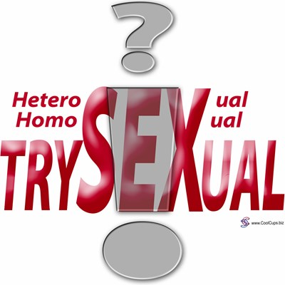 Heterosexual? Homosexual? Trysexual!, Design 1 by www.cafepress.com/CoolCups