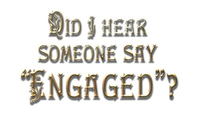 Did I Hear Engaged (gold)