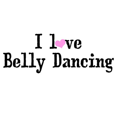 I love Belly Dancing (Black)