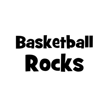 BASKETBALL Rocks