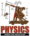 Does physics make you want to hurl? Celebrate your love of physics and engineering (or perhaps your hatred of it) with this T-shirt design of a trebuchet / catapult.  (It's loaded.  I'm dangerous.)