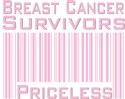 Breast Cancer Survivors Priceless UPC Code T-shirts