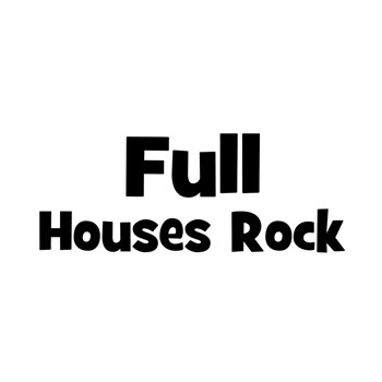 Full Houses Rock