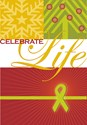 Celebrate Life Holiday Collection