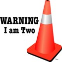 Warning: I Am Two (with emergency cone)