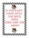 If you can't hang with the devil dogs,join army