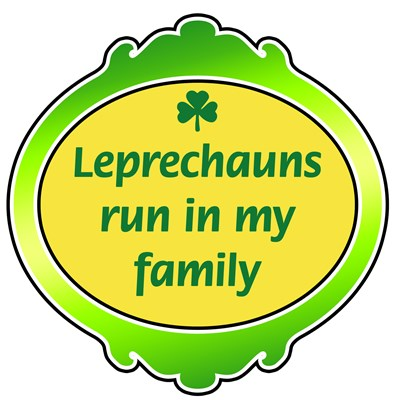 Leprechauns Run in My Family