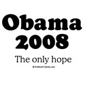 Obama 2008 / The only hope