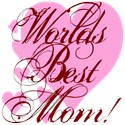 Mother's Day Worlds Best Mom