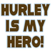 Hurley Is My Hero
