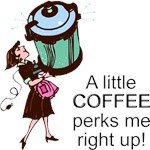 Coffee Perks Me Up