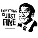 Anti-Bush: Everything is just fine