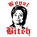 Anti-Hillary: Royal Bitch