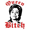 Anti-Hillary: Queen Bitch