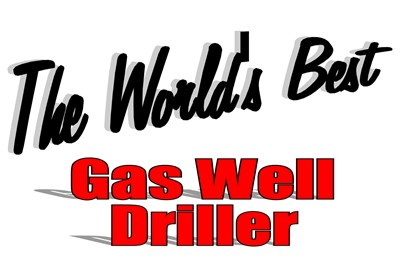 The World's Best Gas Well Driller