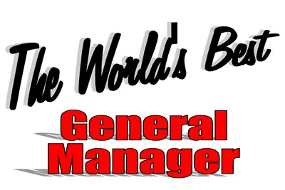 The World's Best General Manager