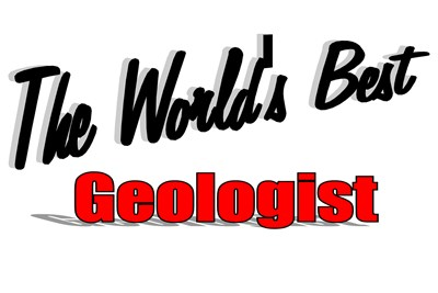The World's Best Geologist
