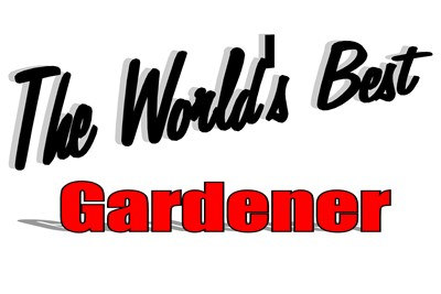 The World's Best Gardener