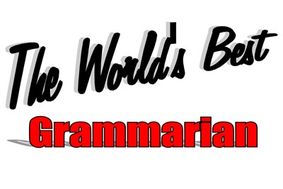 The World's Best Grammarian