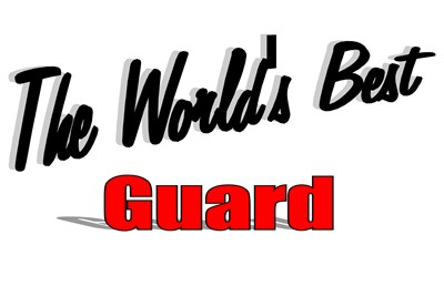 The World's Best Guard