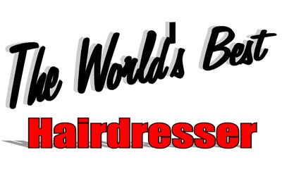 The World's Best Hairdresser