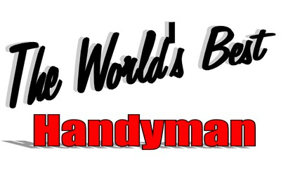 The World's Best Handyman