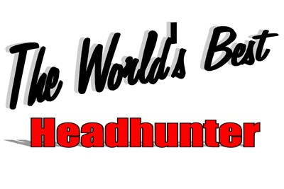 The World's Best Headhunter