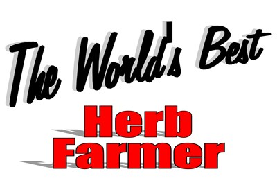 The World's Best Herb Farmer