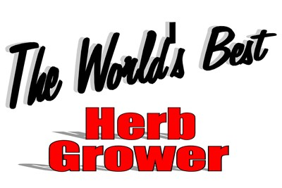 The World's Best Herb Grower