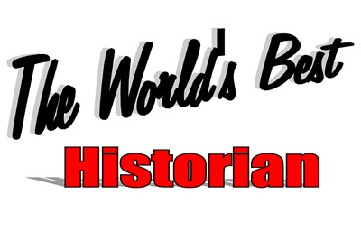 The World's Best Historian