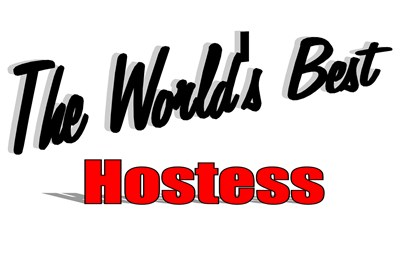 The World's Best Hostess