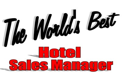 The World's Best Hotel Sales Manager