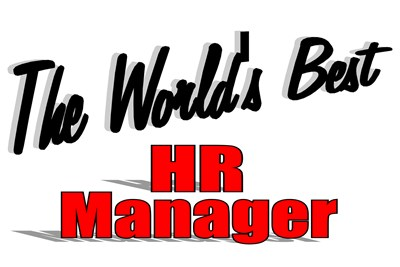 The World's Best HR Manager