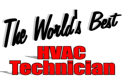 The World's Best HVAC Technician