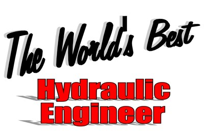 The World's Best Hydraulic Engineer