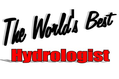 The World's Best Hydrologist