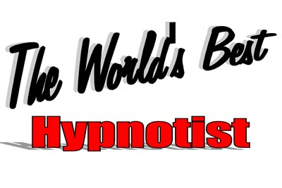The World's Best Hypnotist