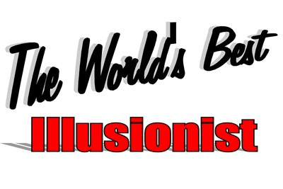 The World's Best Illusionist