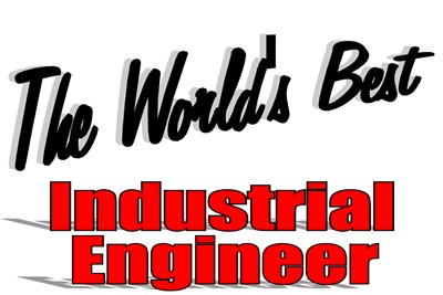 The World's Best Industrial Engineer